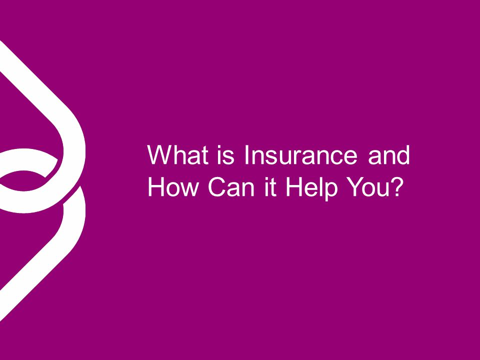 What is Insurance and How Can it Help You