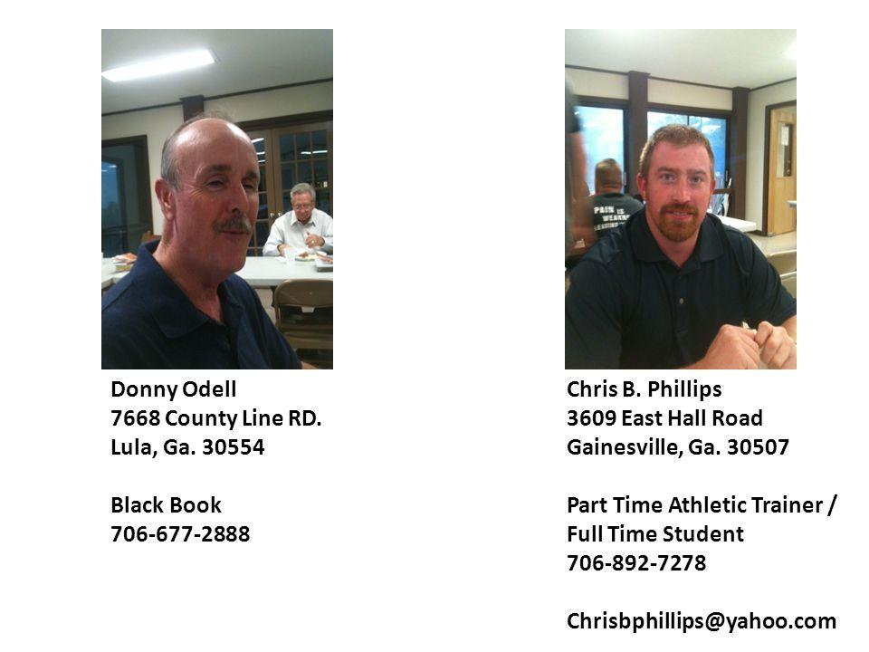 Donny Odell 7668 County Line RD.Lula, Ga. 30554 Black Book 706-677-2888 Chris B.