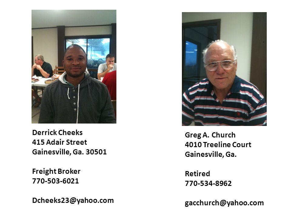 Greg A.Church 4010 Treeline Court Gainesville, Ga.