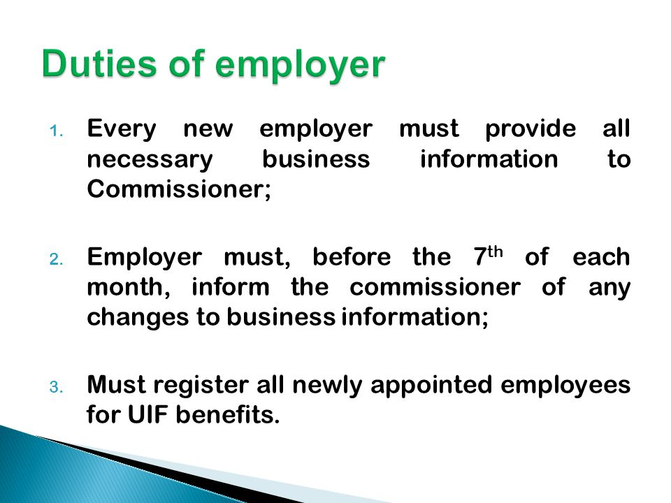 1.Every new employer must provide all necessary business information to Commissioner; 2.