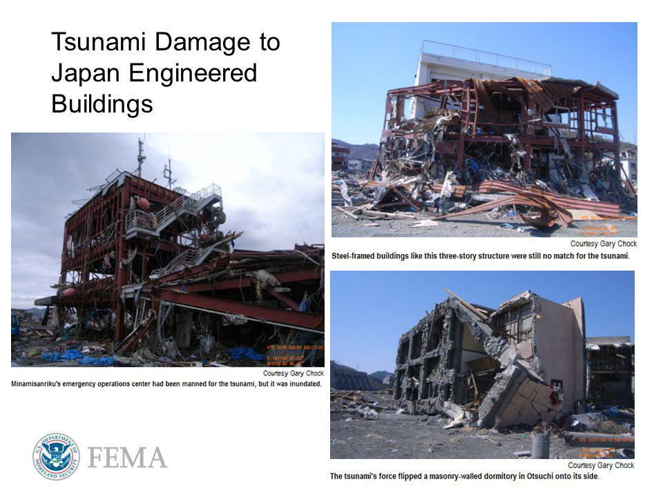 Tsunami Damage to Japan Engineered Buildings
