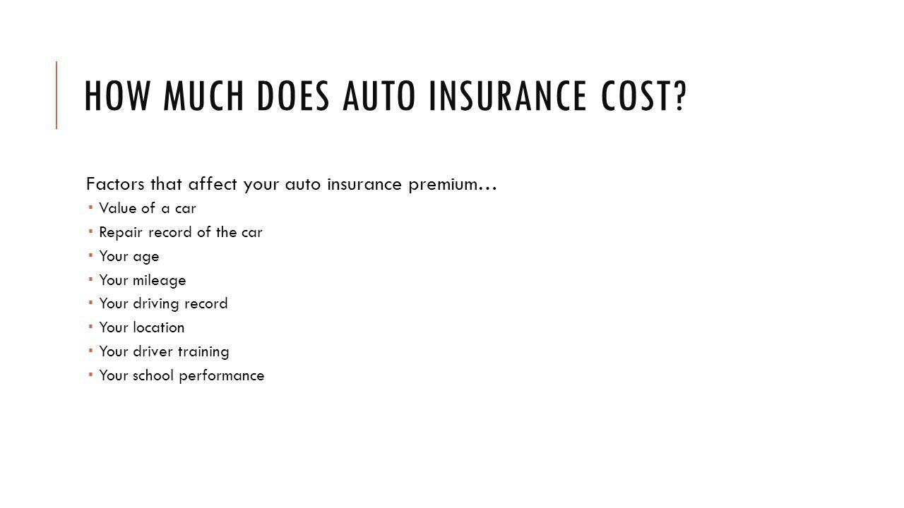 HOW MUCH DOES AUTO INSURANCE COST.