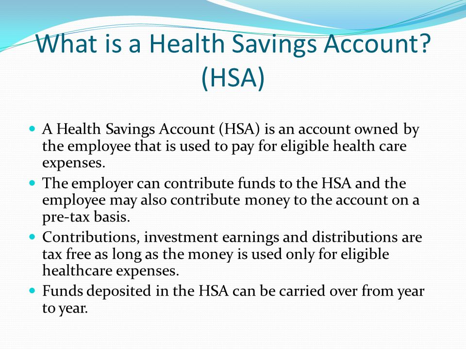 What is a Health Savings Account.