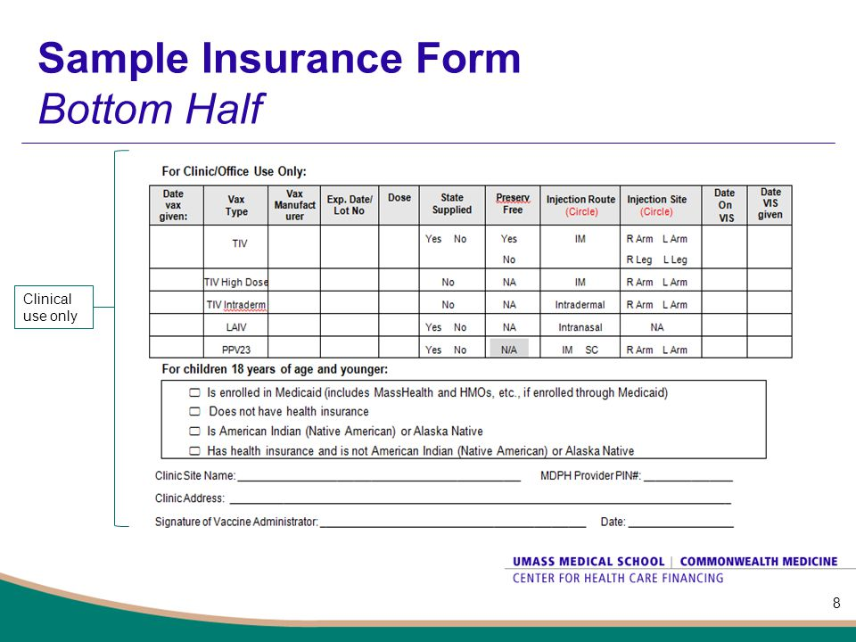 Billing Instructions Complete one insurance form for each individual who receives a vaccination This form is available online in both Word and Excel format –Use Word to print and submit in hardcopy –Use Excel to submit electronically using the approved UMMS secure tumbleweed system.