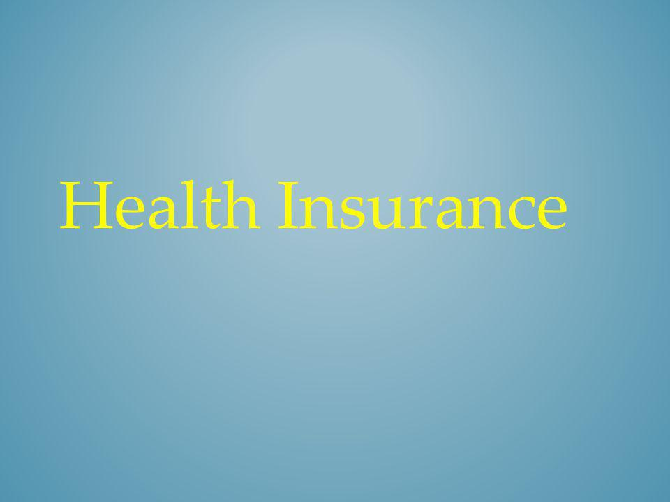 Health insurance policy is a contract between an insurance company and an individual or his sponsor (e.g.
