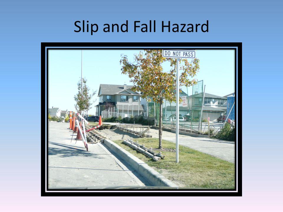 Slip and Fall Hazard