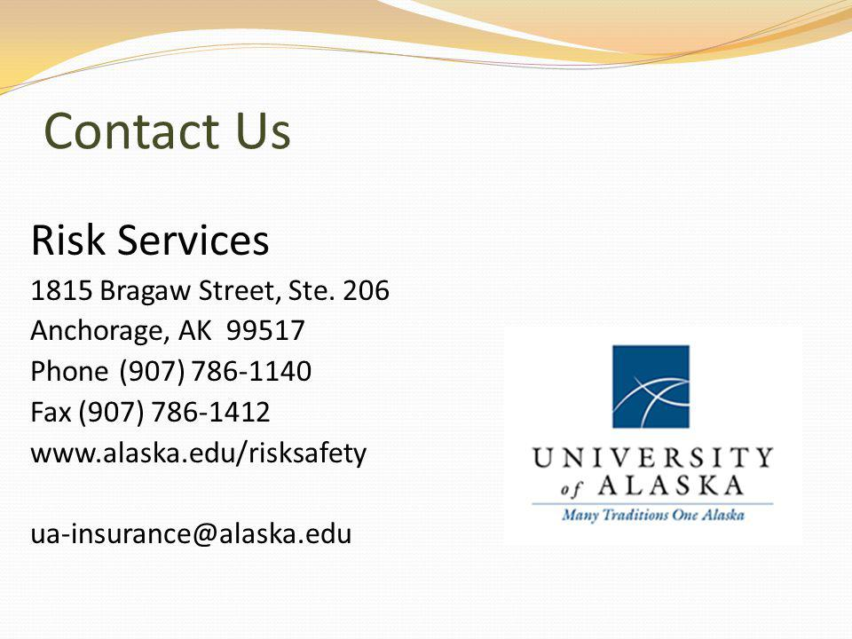 Contact Us Risk Services 1815 Bragaw Street, Ste.