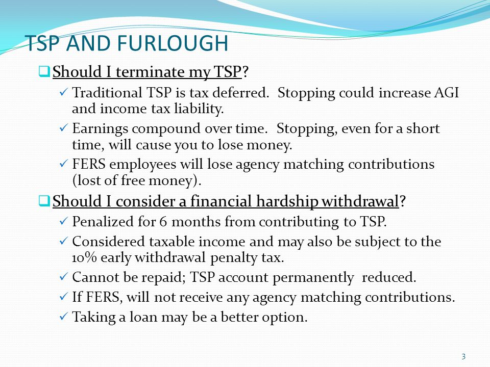 TSP AND FURLOUGH Should I take a loan.