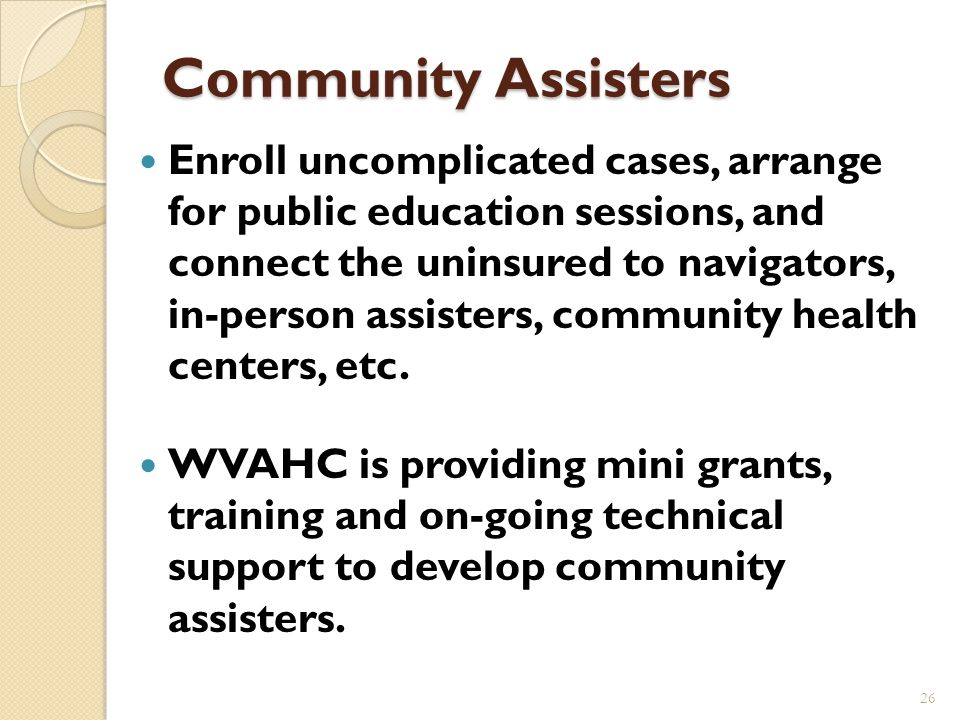 How to Find Personal Assistance bewv.wvinsurance.gov: Click on Where Can I Find Local Help? Gives county level data The national web site has ZIP code