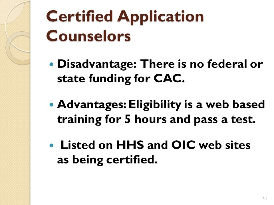 Community Application Counselors Library employees can be certified application counselors.