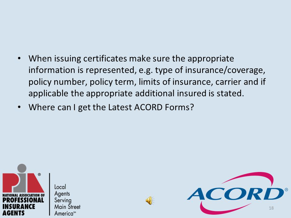 18 When issuing certificates make sure the appropriate information is represented, e.g.