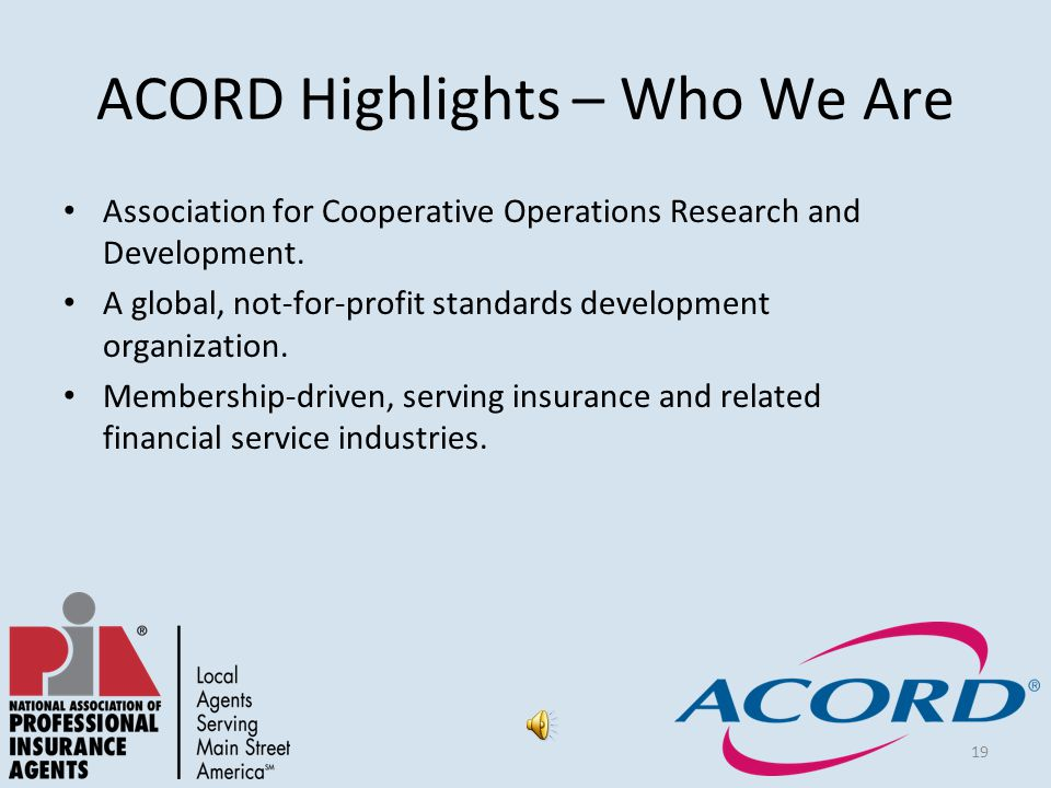 19 ACORD Highlights – Who We Are Association for Cooperative Operations Research and Development.