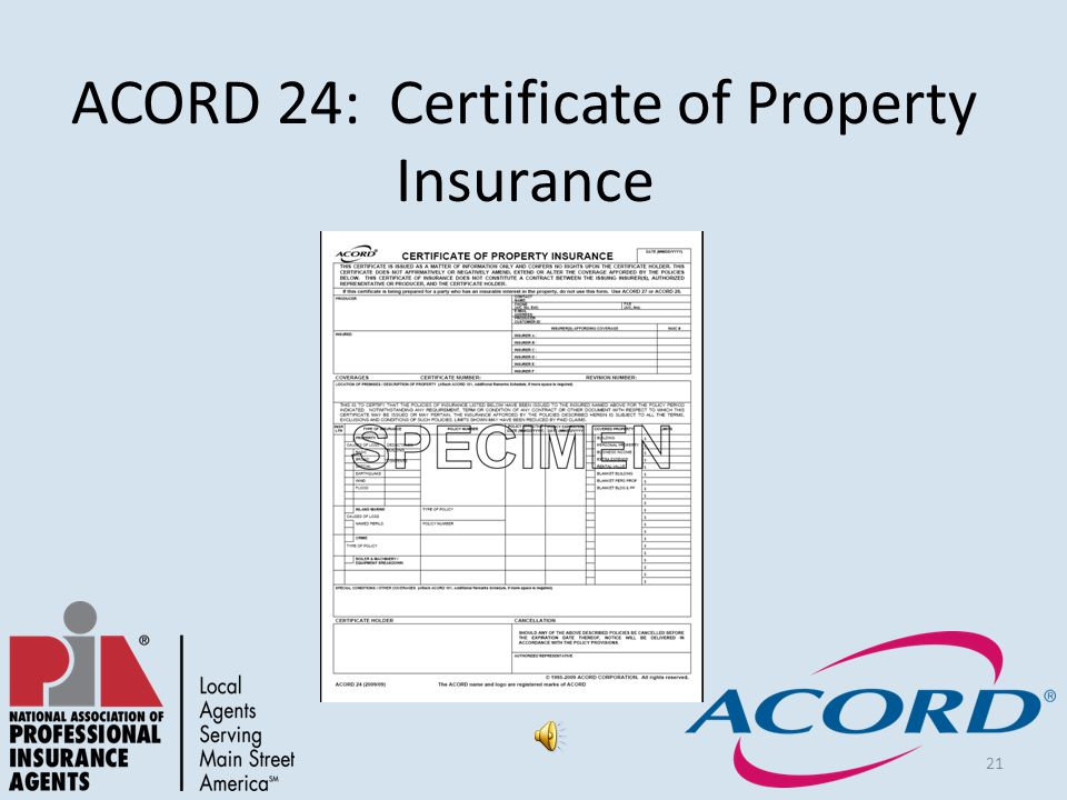 21 ACORD 24: Certificate of Property Insurance
