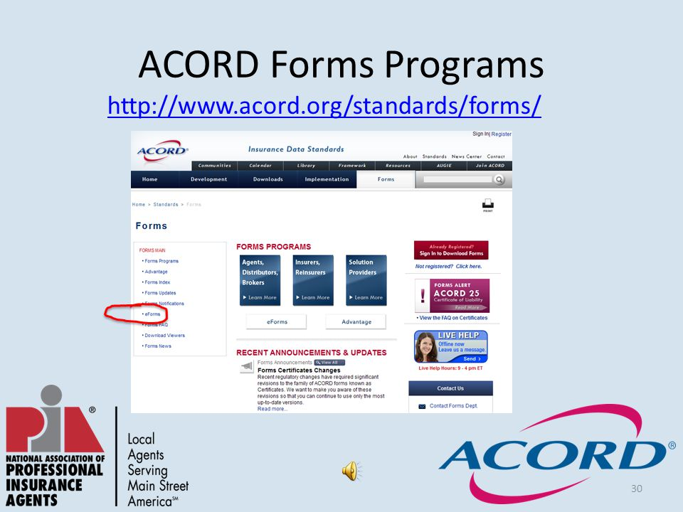 30 ACORD Forms Programs http://www.acord.org/standards/forms/