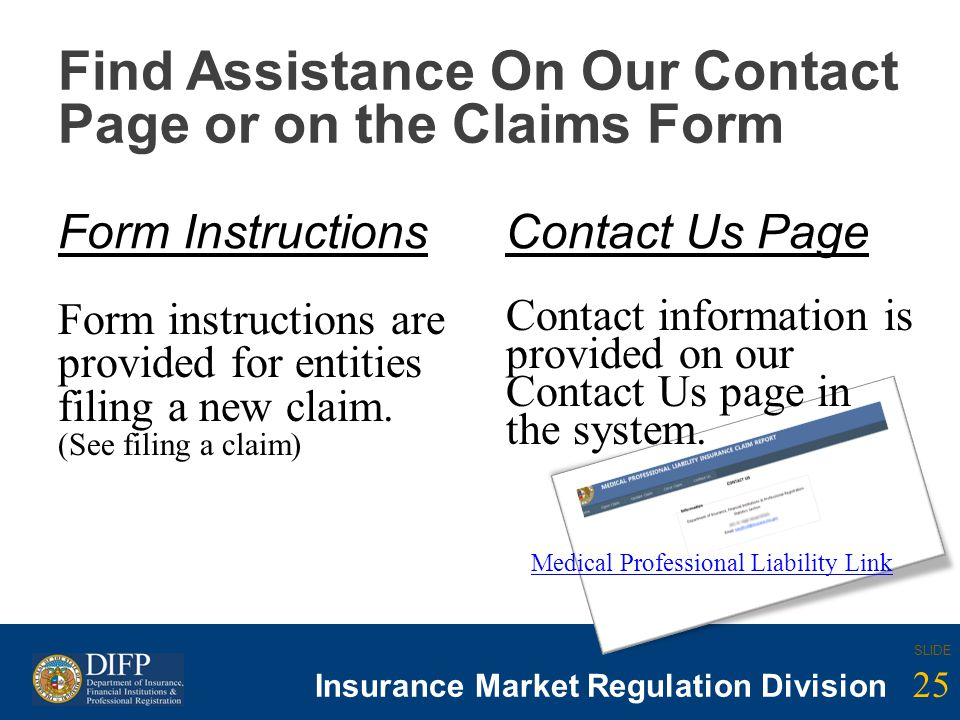 25 SLIDE Insurance Company Regulation Division 25 SLIDE Insurance Market Regulation Division Find Assistance On Our Contact Page or on the Claims Form