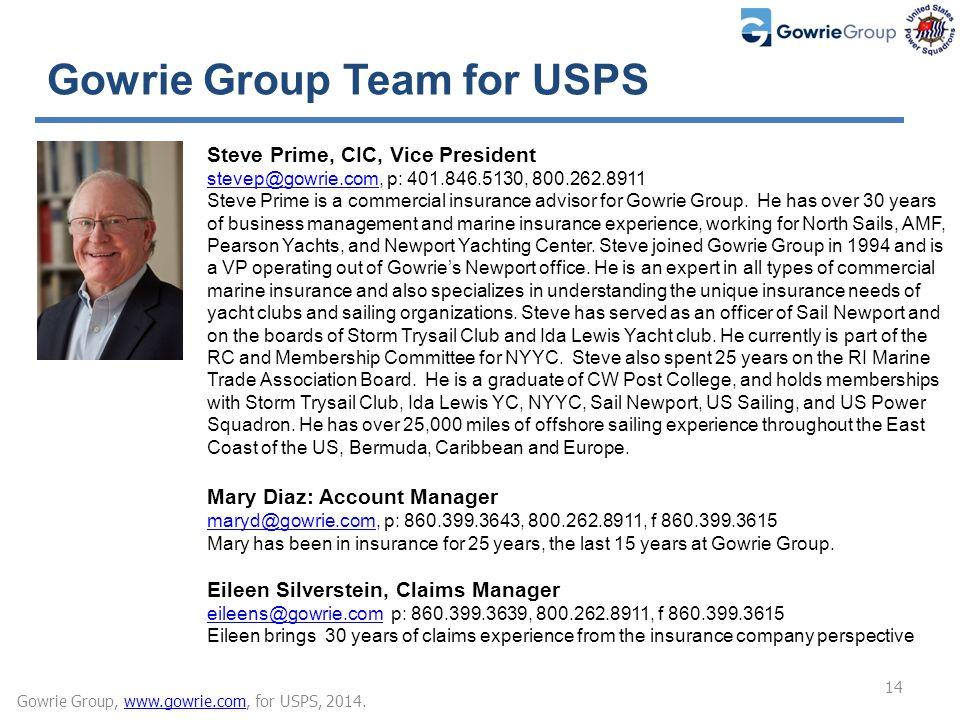 Steve Prime, CIC, Vice President stevep@gowrie.comstevep@gowrie.com, p: 401.846.5130, 800.262.8911 Steve Prime is a commercial insurance advisor for Gowrie Group.