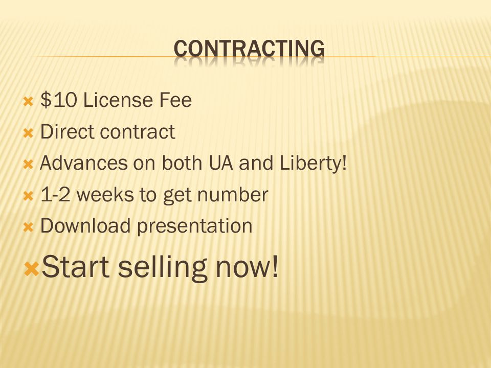 $10 License Fee Direct contract Advances on both UA and Liberty.