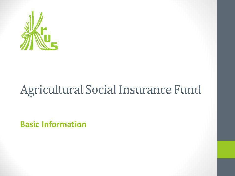 Agricultural Social Insurance Fund Basic Information