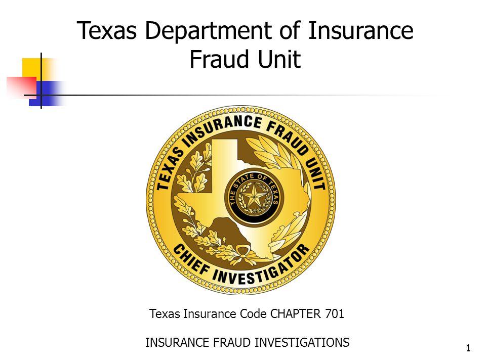 Insurance Fraud Hotline 1-888-327-8818 Online Fraud Reporting Available www.tdi.texas.gov/fraud 32