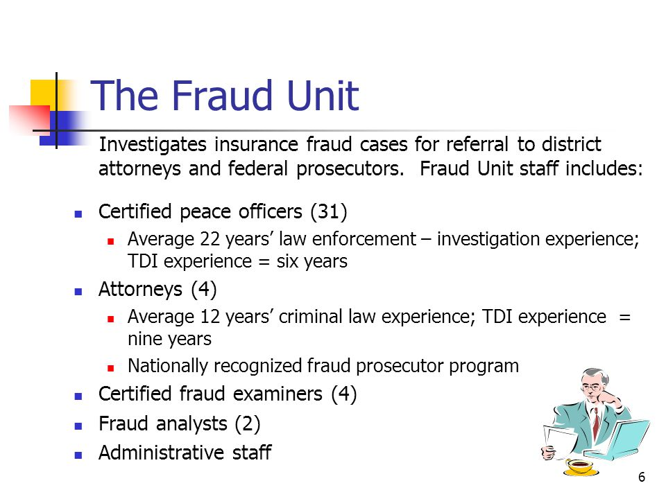 Fraud Unit History 1991 – Statute establishing the TDI Fraud Unit Sec.