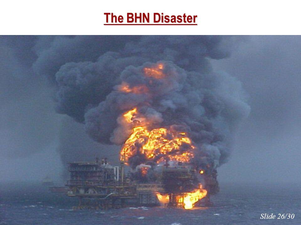 The BHN Disaster Slide 26/30