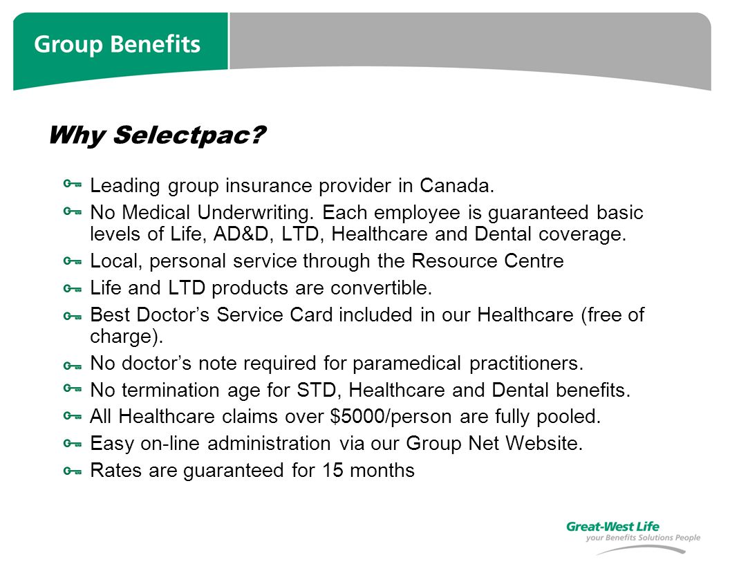 Why Selectpac.Leading group insurance provider in Canada.