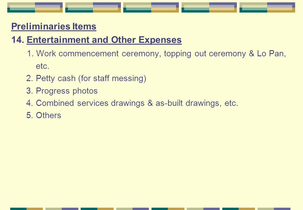 Preliminaries Items 14.Entertainment and Other Expenses 1.