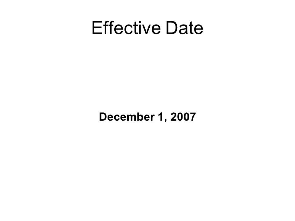 Effective Date December 1, 2007