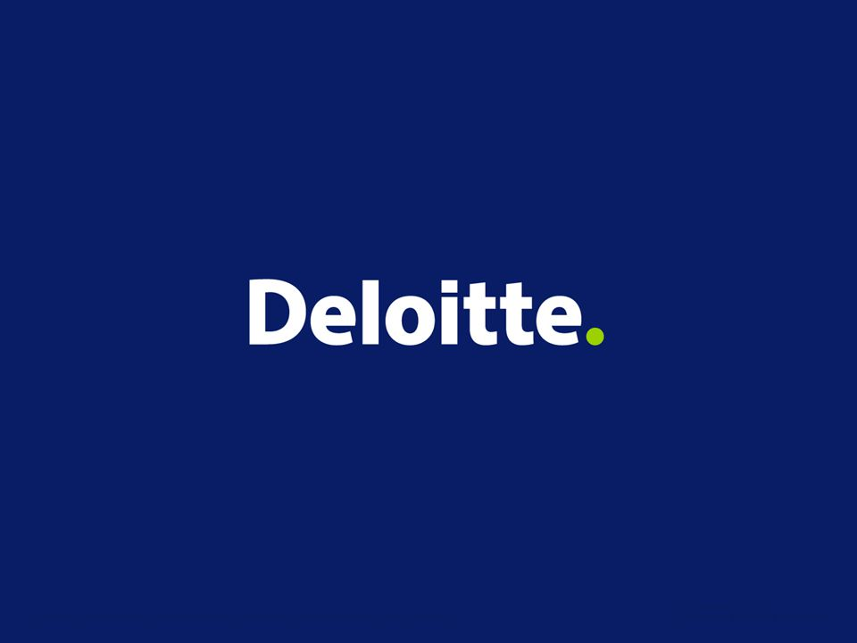 Deloitte & Touche LLP is authorised and regulated by the Financial Services Authority. A member firm of Deloitte Touche Tohmatsu