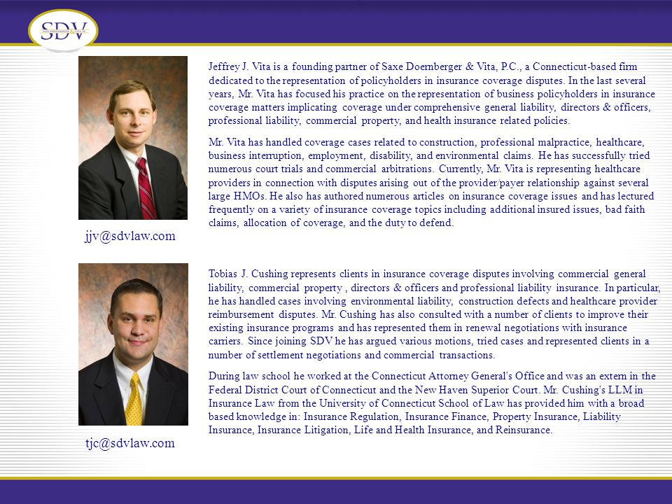 6 Jeffrey J.Vita and Edwin L. Doernberger Saxe, Doernberger & Vita, P.C.
