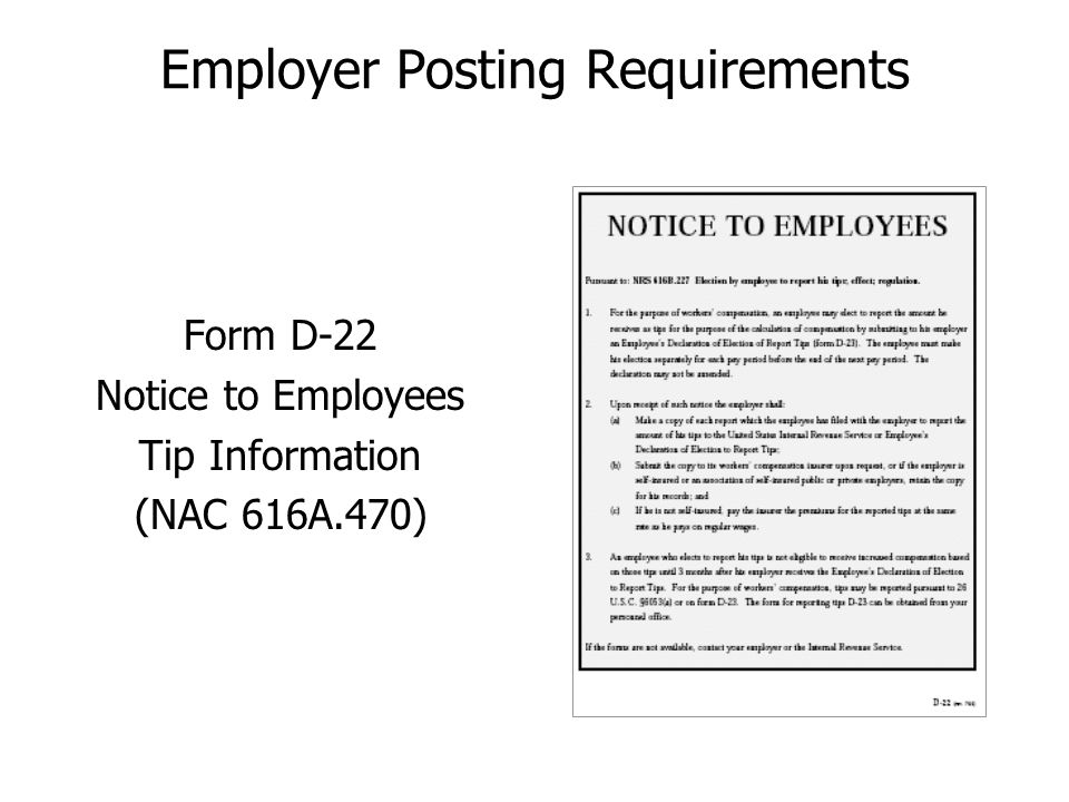 Employer Posting Requirements Form D-22 Notice to Employees Tip Information (NAC 616A.470)
