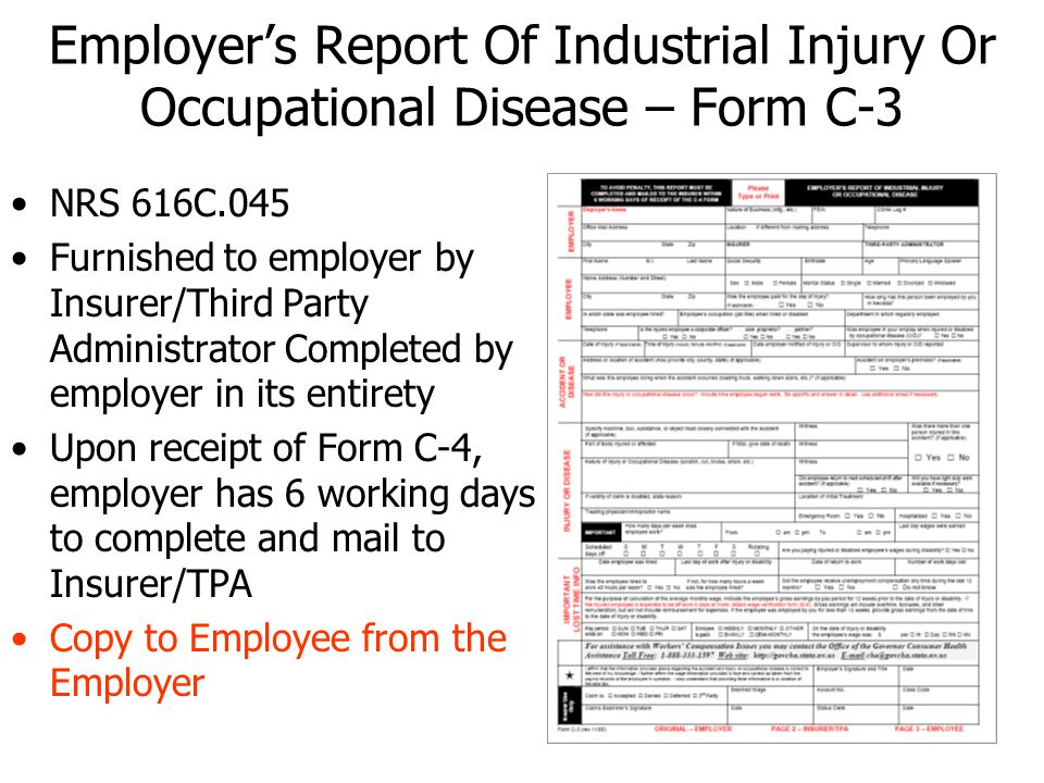 Employers Report Of Industrial Injury Or Occupational Disease – Form C-3 NRS 616C.045 Furnished to employer by Insurer/Third Party Administrator Compl