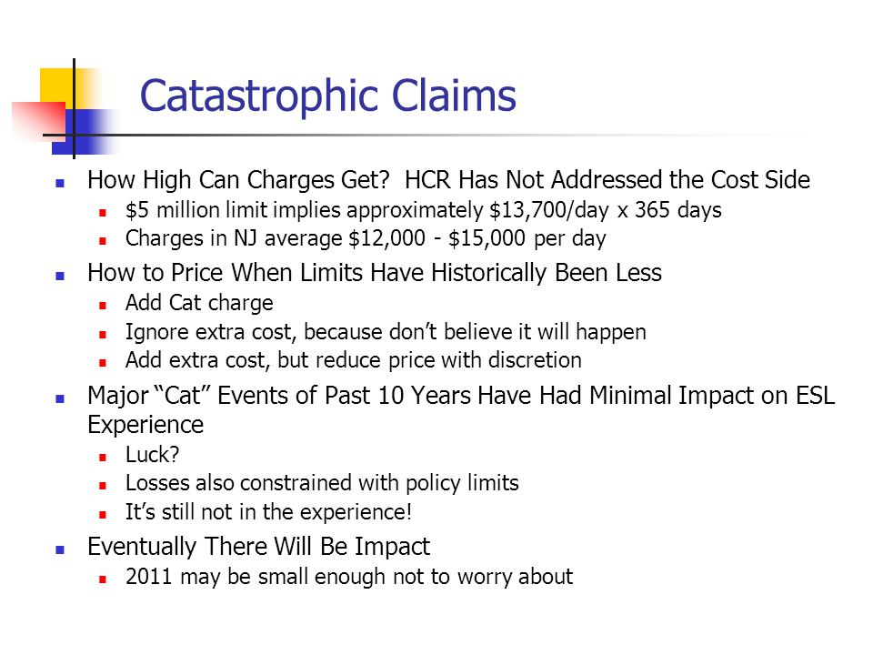 Catastrophic Claims How High Can Charges Get.