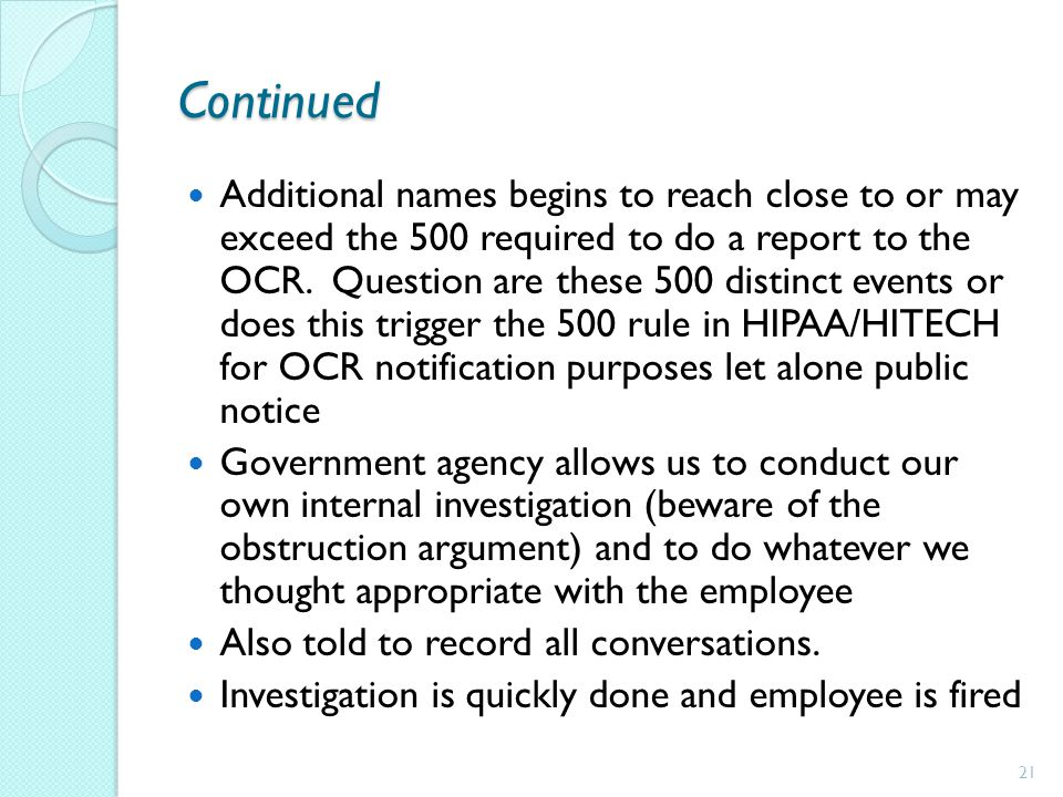 Continued Additional names begins to reach close to or may exceed the 500 required to do a report to the OCR. Question are these 500 distinct events o