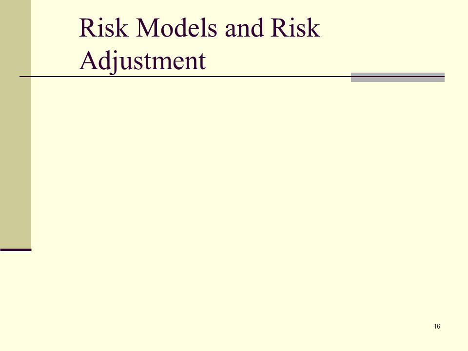 16 Risk Models and Risk Adjustment