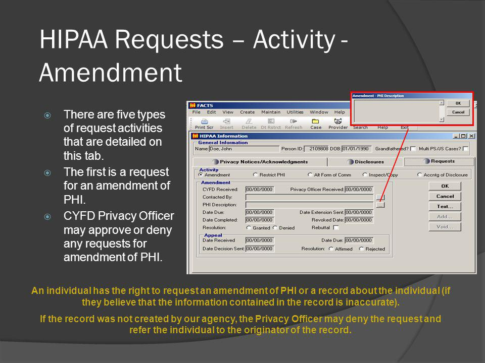 HIPAA Requests – Activity - Amendment There are five types of request activities that are detailed on this tab.