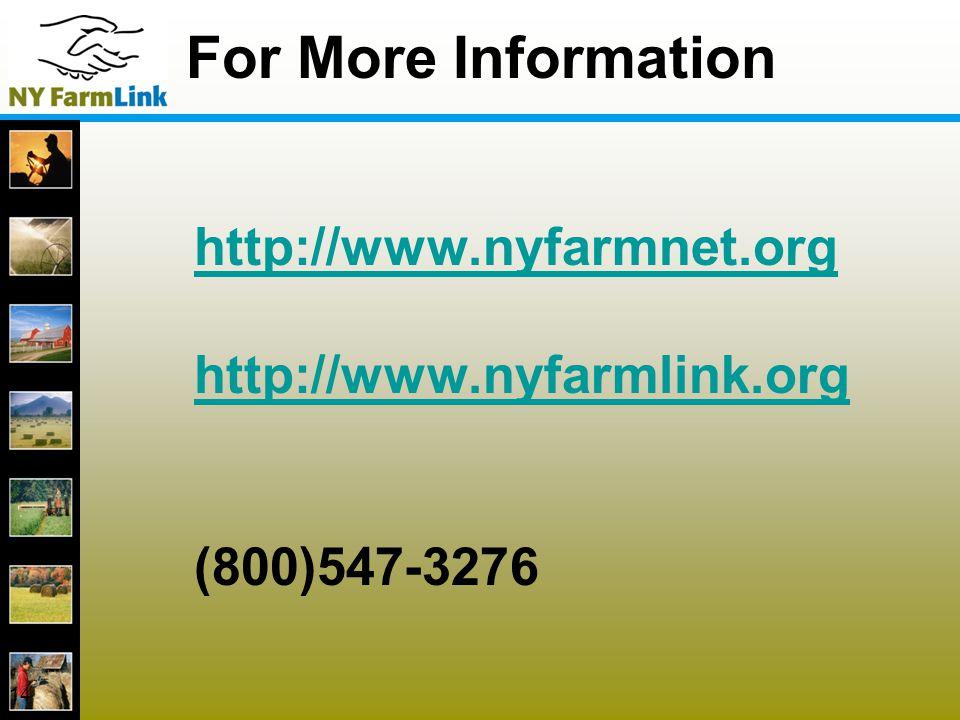 14 For More Information http://www.nyfarmnet.org http://www.nyfarmlink.org (800)547-3276