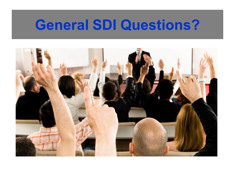 General SDI Questions?