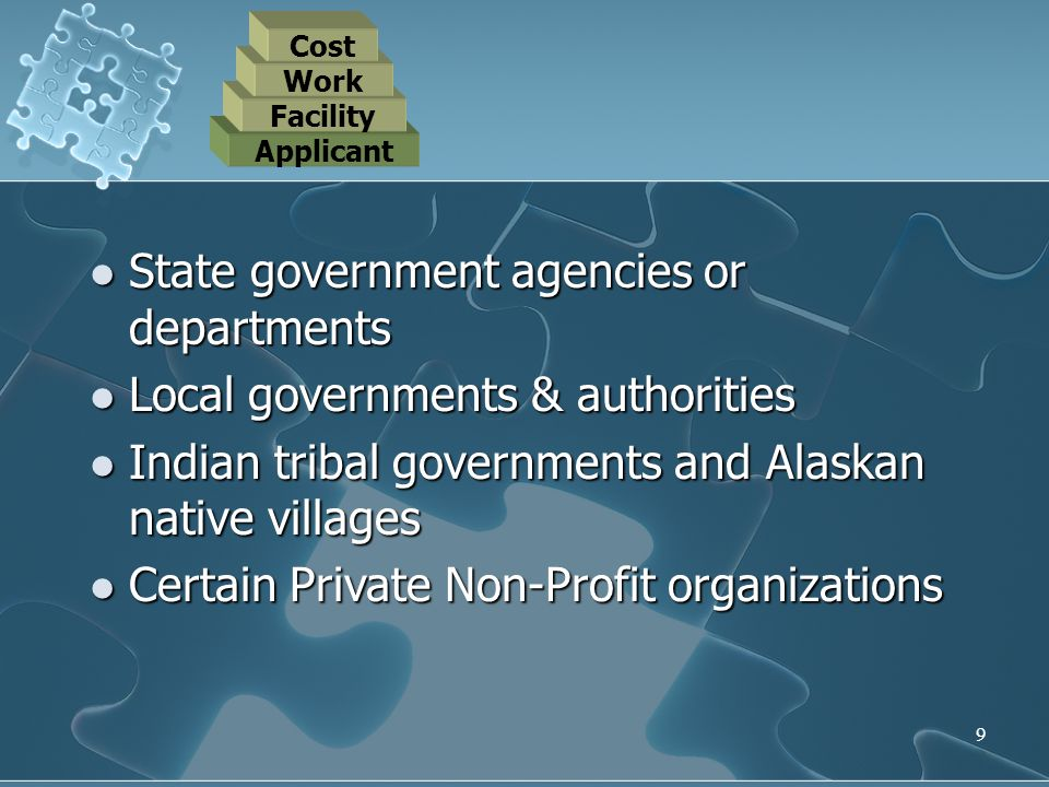 9 State government agencies or departments State government agencies or departments Local governments & authorities Local governments & authorities In