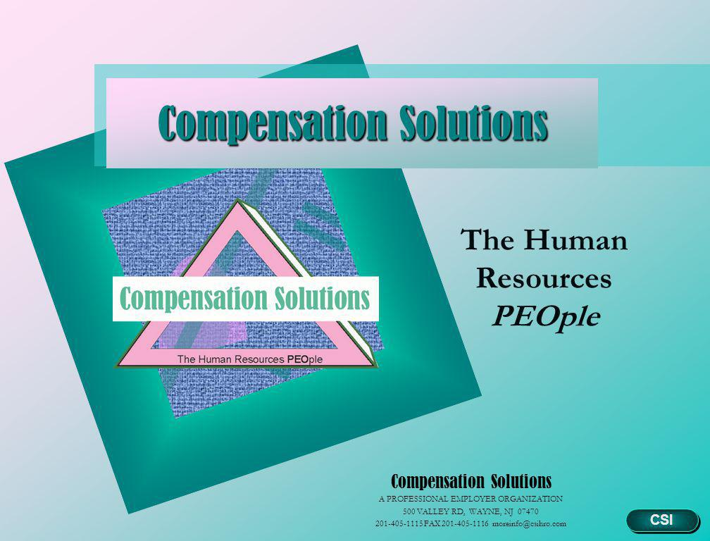 12 Compliance Policies & Procedures State and Federal Forms and Filings W-2, W-4, WR-30, State GIT, 940, 941, 5500 ADA, COBRA, FMLA, FLSA, EEO1 reporting State and Federal Requirements Workers Comp State Unemployment Disability Accident Injury Report