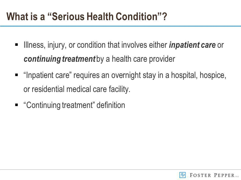 What is a Serious Health Condition.
