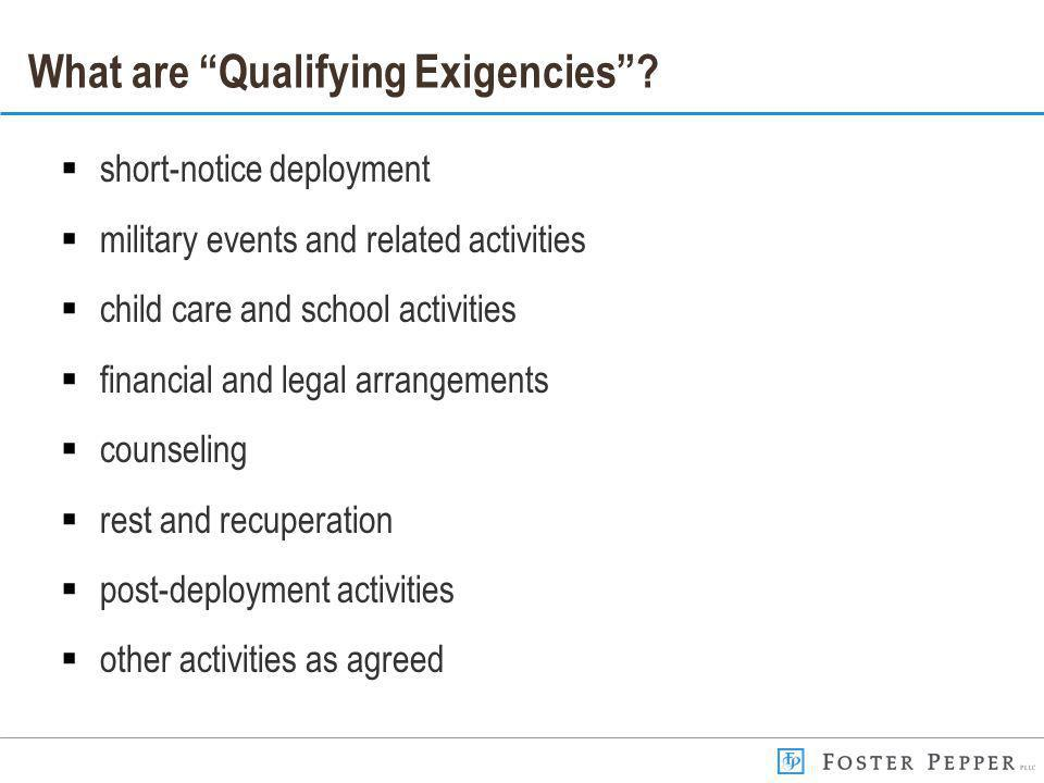 What are Qualifying Exigencies.