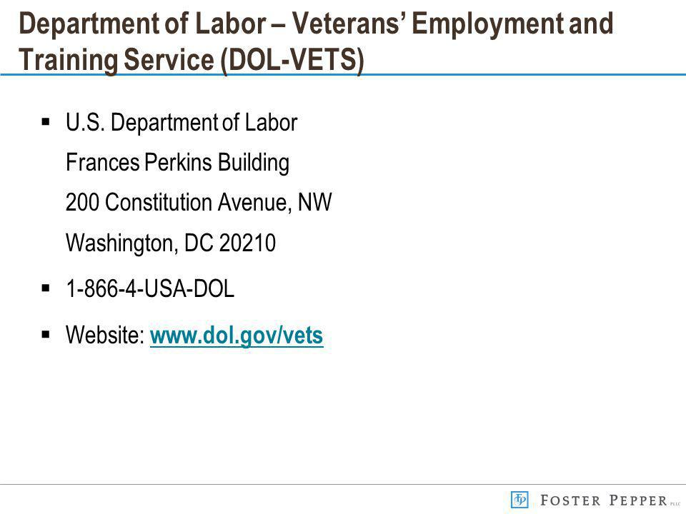 Department of Labor – Veterans Employment and Training Service (DOL-VETS) U.S.