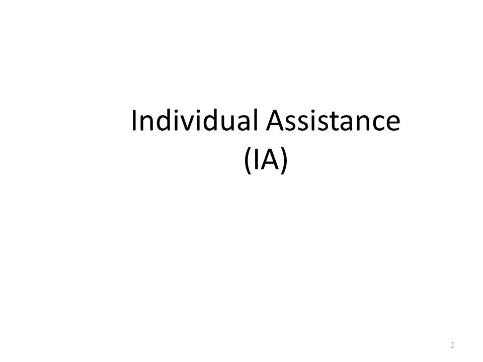 Insurance (Homeowner, National Flood Insurance Program) Applicants May Be Referred to any or all of the below Personal Property Individual Assistance Sequence of Delivery FEMA/State Other Needs Assistance (ONA) Voluntary Agencies Emergency Food, Shelter, Clothing, Medical Needs FEMA Housing Assistance