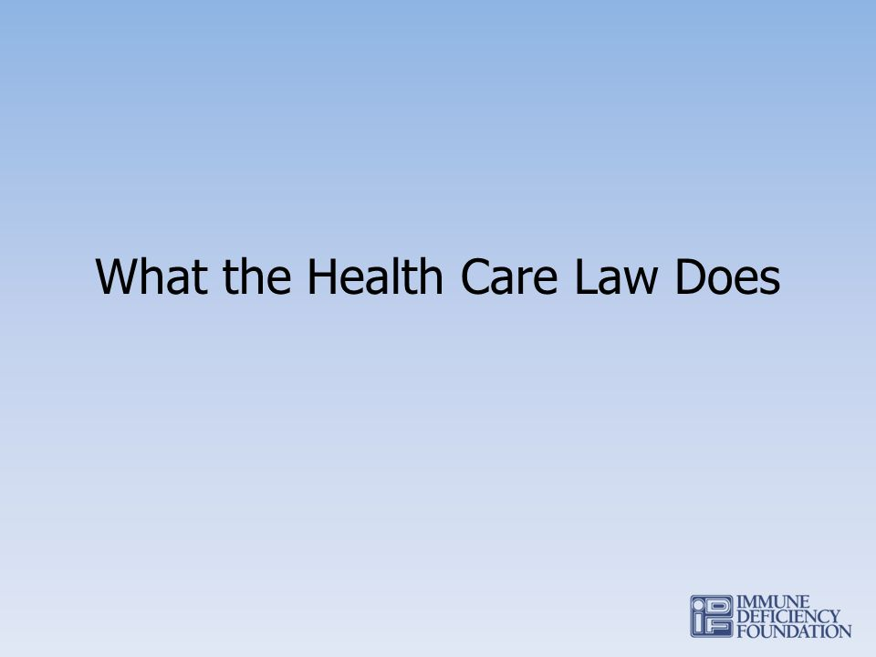 What the Health Care Law Does