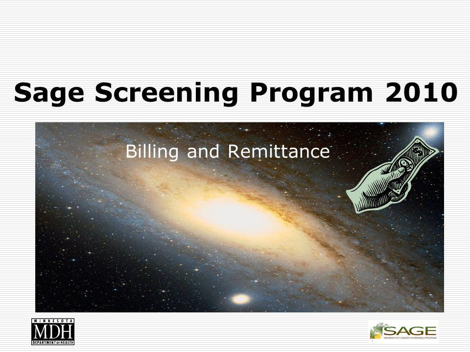 Sage Screening Program 2010 Billing and Remittance