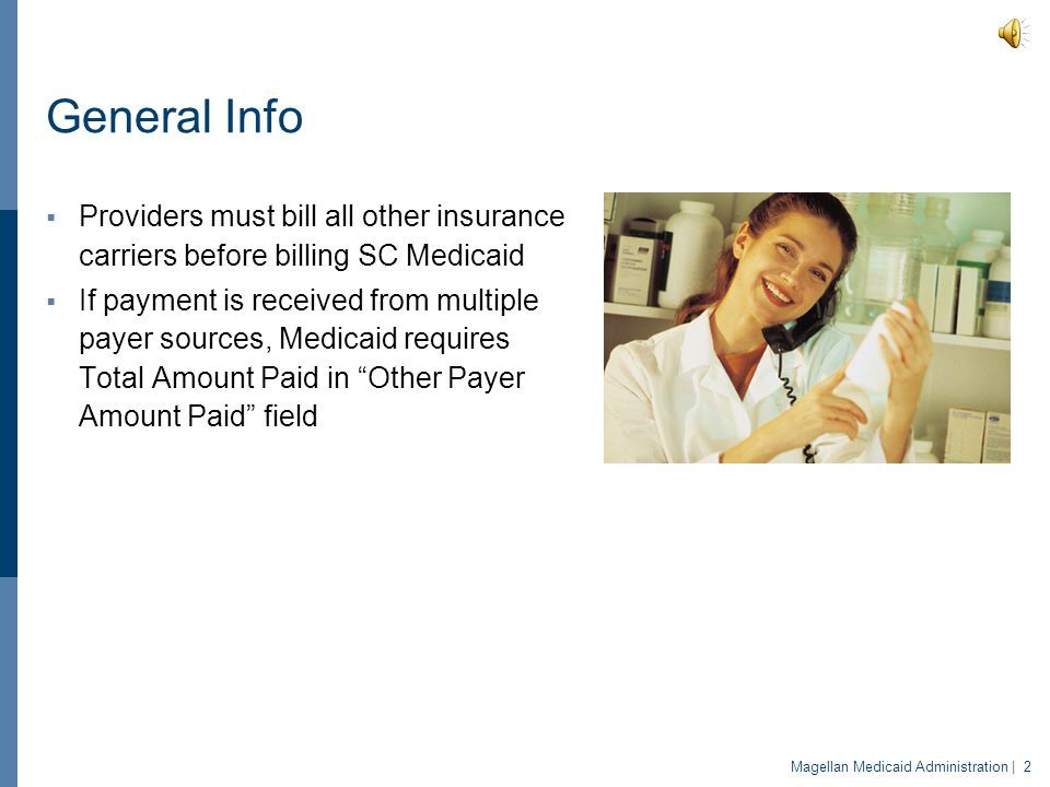 South Carolina Medicaid Coordination of Benefits Place Client Logo here
