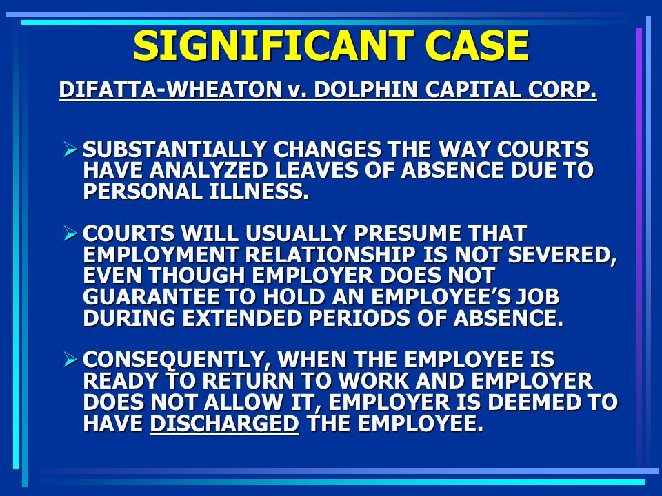 SIGNIFICANT CASE DIFATTA-WHEATON v. DOLPHIN CAPITAL CORP. DIFATTA-WHEATON v. DOLPHIN CAPITAL CORP. SUBSTANTIALLY CHANGES THE WAY COURTS HAVE ANALYZED