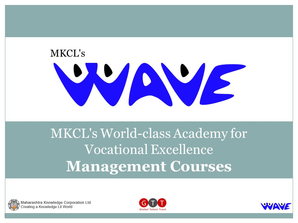 MKCL s World-class Academy for Vocational Excellence Management Courses MKCL s