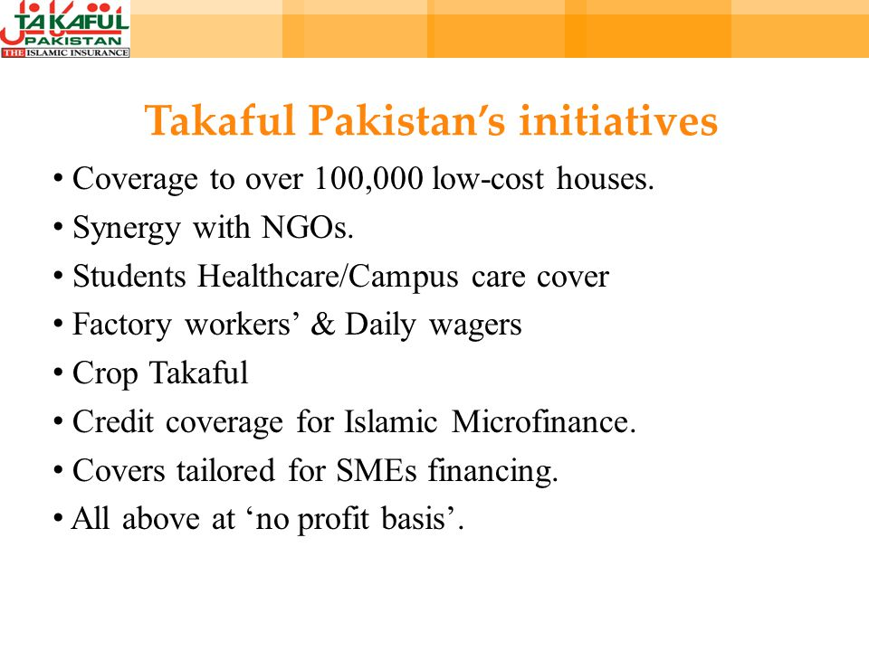 Takaful Pakistans initiatives Coverage to over 100,000 low-cost houses.
